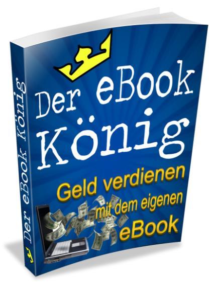 der-ebook-könig-cover,tom bloggt seinen alltag, frei leben, auf reisen geld mit ebooks verdienen