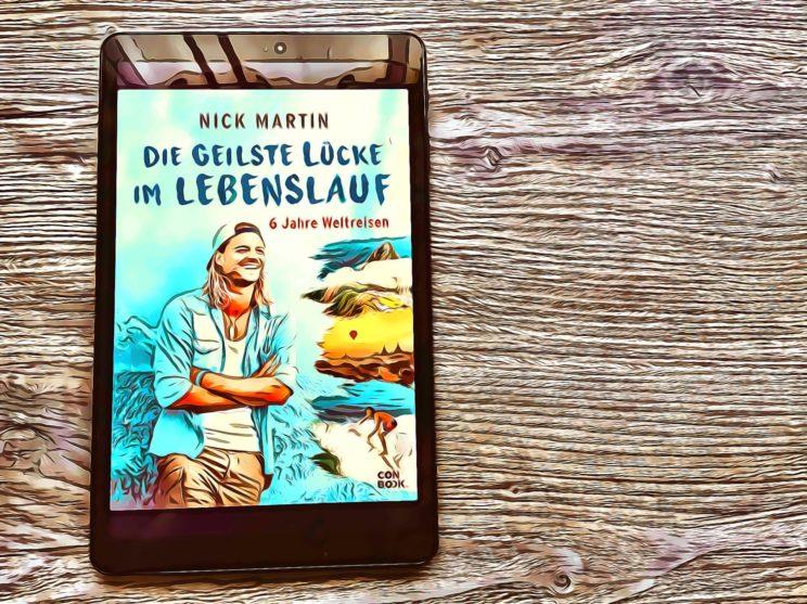 Buchempfehlung - die geilste Lücke im Lebenslauf - 6 Jahre Weltreisen